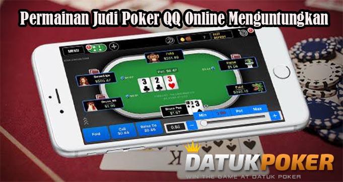 Permainan Judi Poker QQ Online Menguntungkan