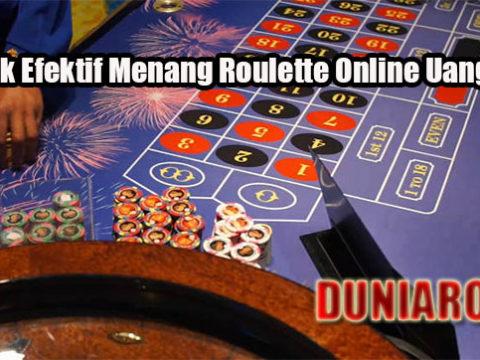 Taktik Efektif Menang Roulette Online Uang Asli